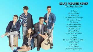 Aclat Full Album Akustik Cover Terbaru Terbaik Terpopuler @pergijauh92