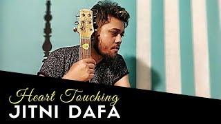 Jitni Dafa | PARMANU | Yasser Desai | Jeet Gangully | Sudarshan ft.Soham | Cover