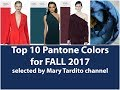 Winter 2018 Color Trends / Fall 2017 Main Colors - Top 10 Pantone Colors