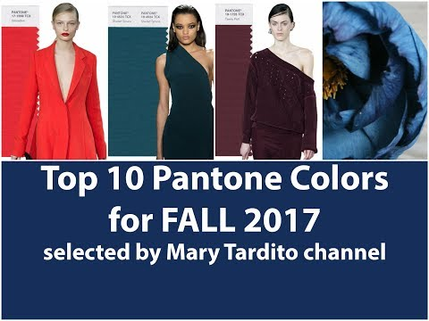 Winter 2018 Color Trends / Fall 2017 Main Colors - Top 10 Pantone Colors