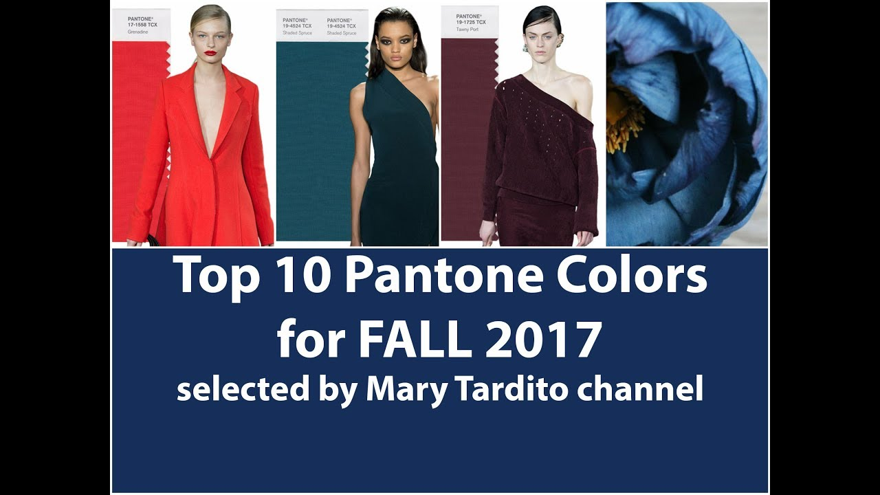 Color Trends Fall 2018 Winter 2018 Color Trends Fall 2017 Main Colors Top 10 Pantone Colors