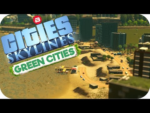 Cities: Skylines Green Cities ▶HOT BEACH FRONT PROPERTY!!◀ Cities Skylines Green City DLC Part 11