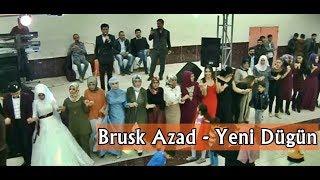 Yeni Harika Doğubeyazıt Düğünü - Brusk Azad #Halay