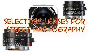 BEST LENSES FOR STREET PHOTOGRAPHY - 28MM VS. 35MM LENS