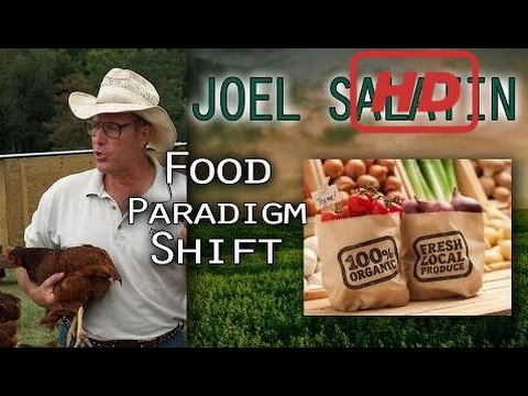 [Full] Today's Food & Farming Paradigm: The Move to Organics & More - Joel Salatin Interview