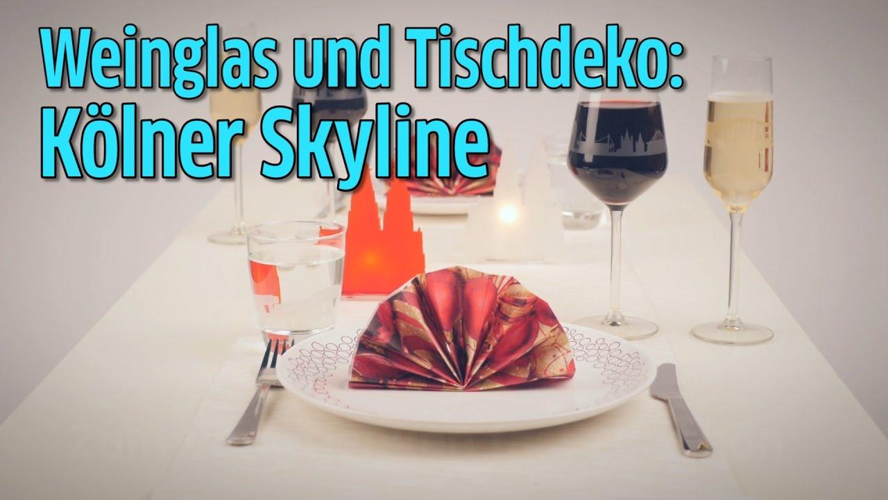 Weinglas Tischdeko Kölner Skyline Youtube
