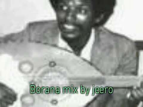 Borana mix songs