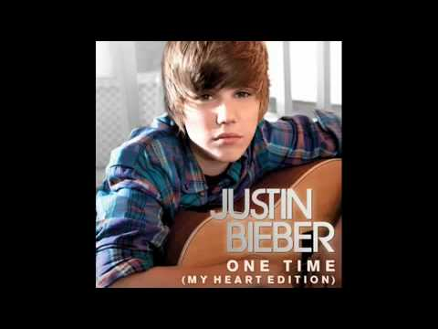 One Time (My Heart Edition) Justin Bieber