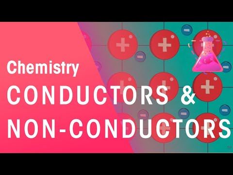 Conductors and Non-Conductors | Chemistry for All | The Fuse School