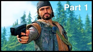 Days Gone - Part 1 Letand39s Play  Walkthrough  Ps4 Gameplay