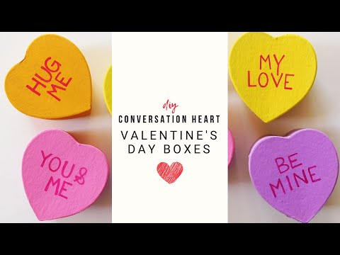 DIY Conversation Heart Boxes   Valentine's Day Crafts