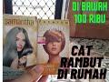 CAT RAMBUT DI RUMAH 😏