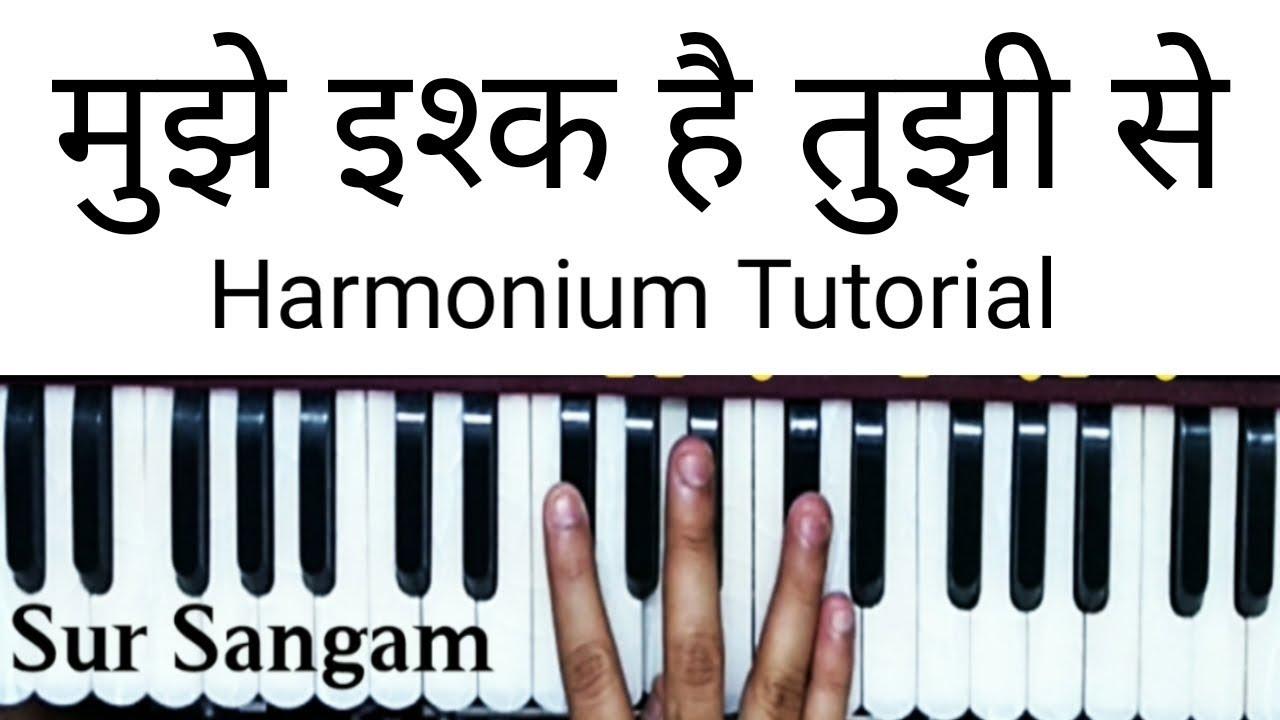 Mujhe Ishq Hai Tujhi Se II harmonium II Bhajan II Sur Sangam harmonium notes