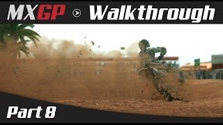 MXGP: The Official Motocross Game Walkthrough - Part 8 MX2 French Grand Prix