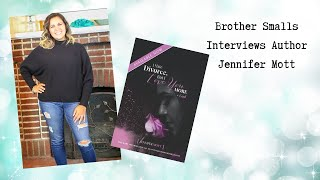 Brother Smalls Interviews Author Jennifer Pilarte