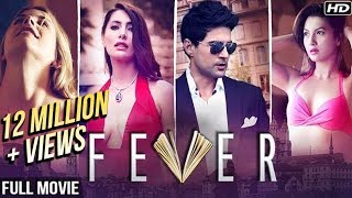 FEVER (2016) Full Hindi Movie | Rajeev Khandelwal, Gauhar Khan | Bollywood Hindi Movies