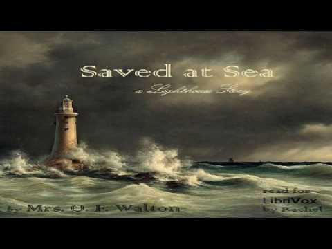 Saved at Sea | Mrs. O. F. Walton | Christian Fiction, Nautical & Marine Fiction | Book | English