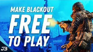 Blackout Must Become Free To Play In Order To Compete With Apex Legends/Fortnite (Ranting With JB)