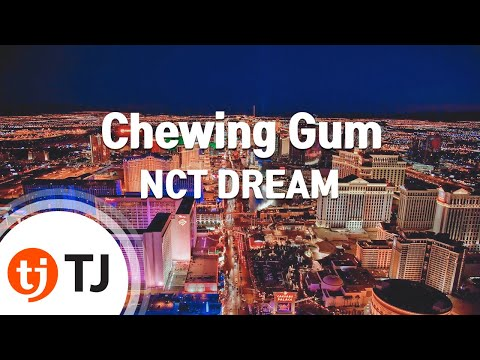 [TJ노래방] Chewing Gum - NCT DREAM / TJ Karaoke