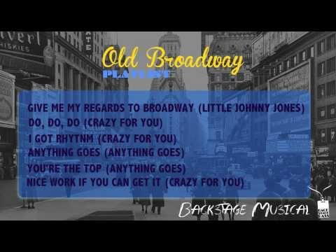 [BACKSTAGE MUSICAL] OLD BROADWAY PLAYLIST