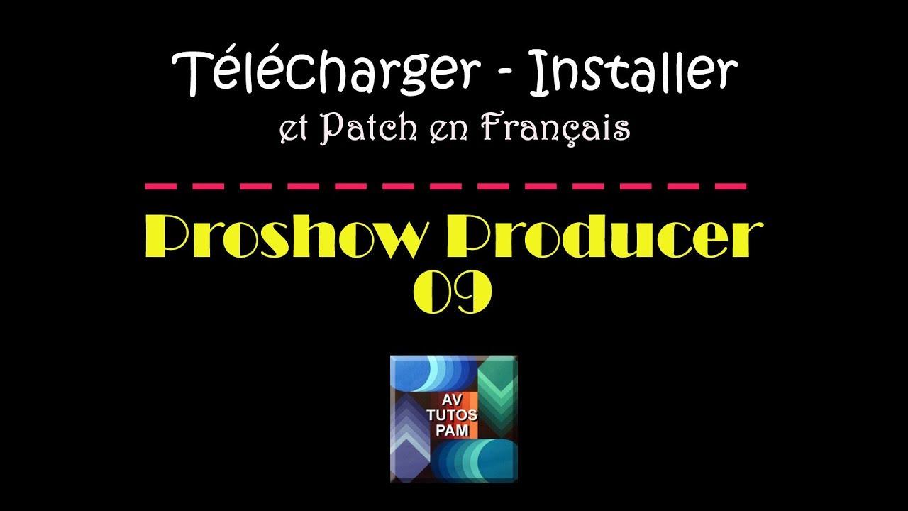 Proshow 9 Telecharger Et Installer Infos Patch Francais Youtube