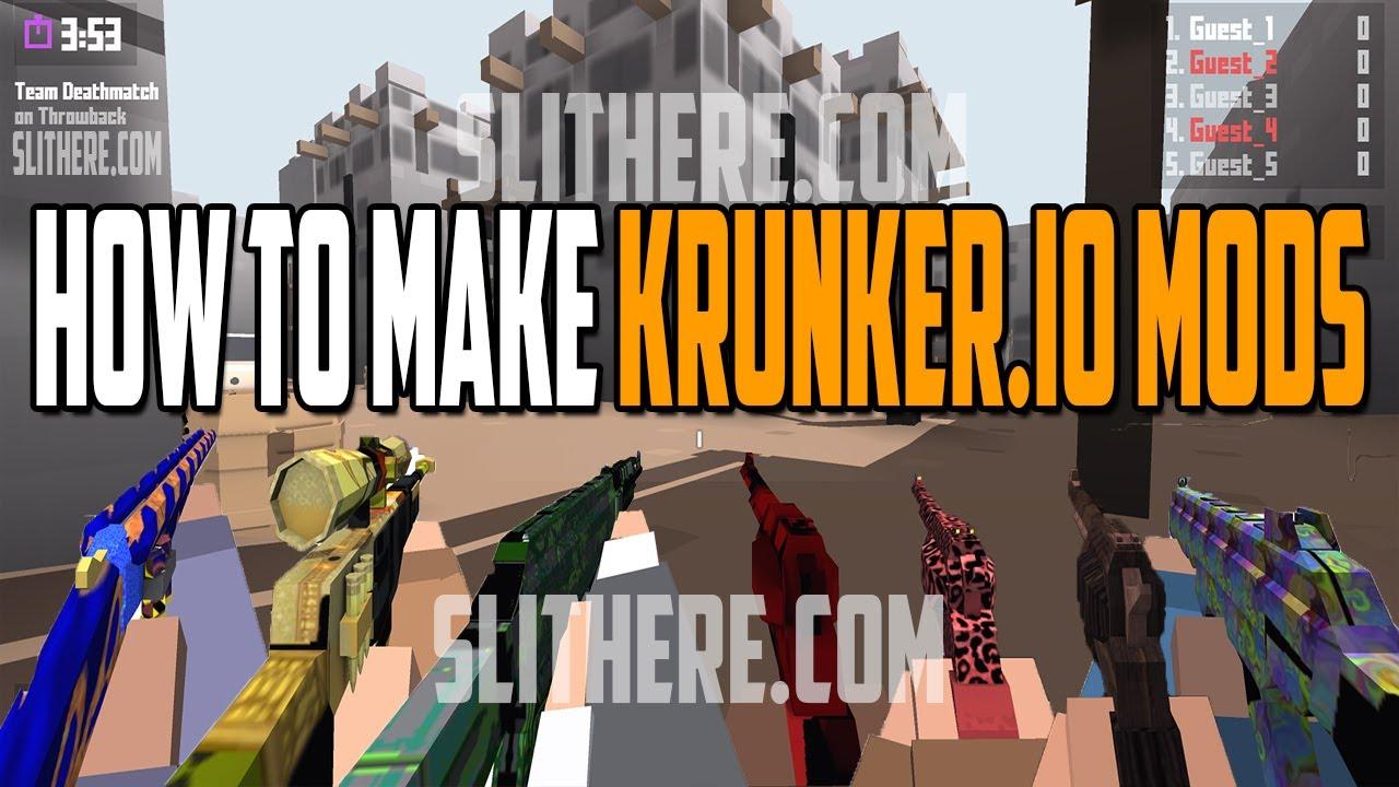 How To Make KRUNKER IO MODS - KRUNKERIO MAPS