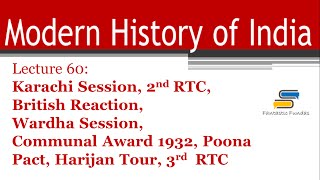 lec 60 karachi session 2 3 rtc communal award poona pact harijan tour with ff   modern history