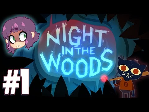 Night in the Woods - Pt. 1 - Ghosts