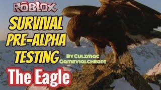 Roblox Survival Pre-Alpha Testing - The Eagle