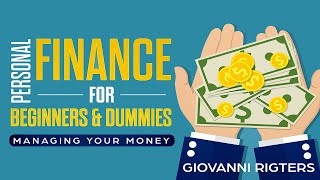 Personal Finance for Beginners & Dummies: Managing Your Money Audiobook - Full Length