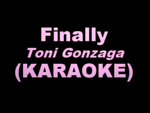FINALLY - Toni Gonzaga (KARAOKE VERSION)