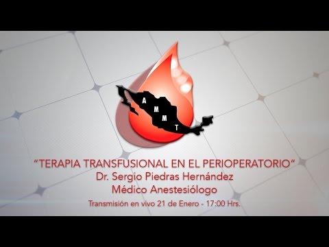 AMMTAC - TERAPIA TRANSFUSIONAL EN EL PERIOPERATORIO - Dr. SERGIO PIEDRAS HERNÁNDEZ