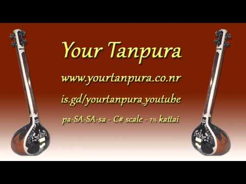 Your Tanpura - C# Scale - 1.5 kattai