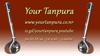 Your Tanpura - C# Scale - 1.5 kattai