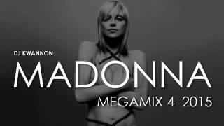 MADONNA DANCE MEGAMIX 4 - DJ KWANNON (2015)