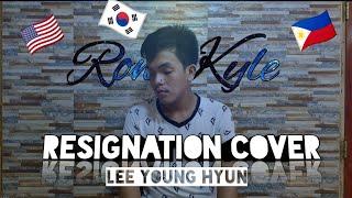 Resignation - Lee Young Hyun [Morissette's Multi-Language Cover (Male Version)] , 𝚁𝚘𝚗 𝙺𝚢𝚕𝚎 シ︎
