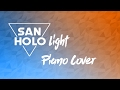San Holo | Light | Piano Cover video & mp3