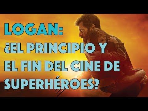 LOGAN ¿El principio y el fin del cine de superhéroes? l VIDEO ENSAYO