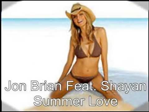 Jon Brian Feat. Shayan - Summer Love (Radio Edit)