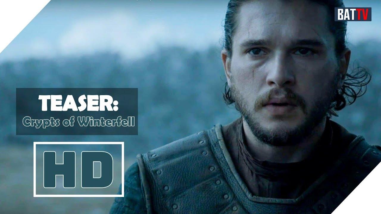 (Vietsub) Game of Thrones Season 8 (Cuộc chiến vương quyền phần 8) | Tease: Crypts of Winterfell