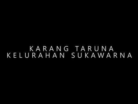 VIDEO DOKUMENTASI JAGJAG WARINGKAS 2018 KARANG TARUNA KELURAHAN SUKAWARNA