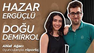 Doğu Demirkol ve Hazar Ergüçlü ile 'Ahlat Ağacı' filmi üzerine keyifli bir röportaj