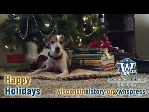 The Wisconsin Historical Society Press Wishes You a Happy Holidays