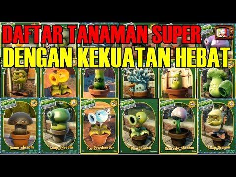 Daftar Tanaman Super Dengan Kekuatannya, HEBAT