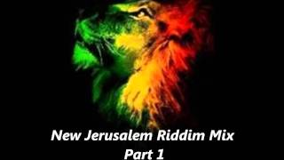 New Jerusalem Riddim Mix Part 1 Megamix One Riddim Roots Reggae September 2011