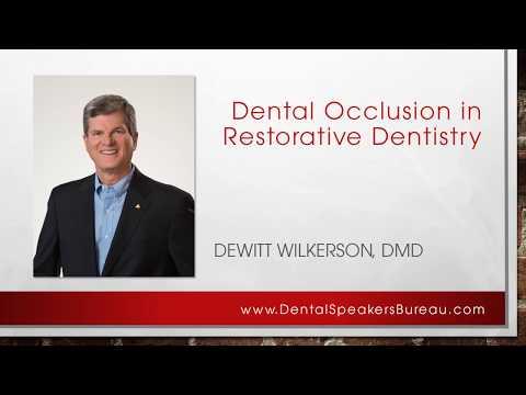 Dr. DeWitt Wilkerson - Dental Occlusion in Restorative Dentistry