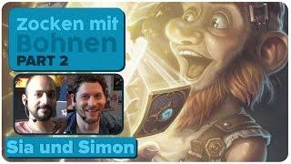 Hearthstone: Heroes Of Warcraft mit Sia und Simon   Zocken mit Bohnen   2/5   11.08.2015