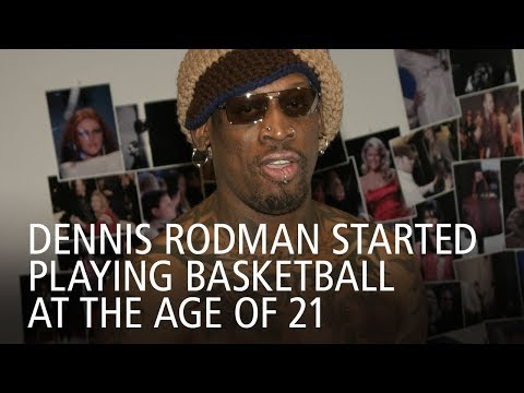 Dennis Rodman Started Playing Basketball At The Age of 21