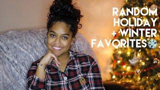 RANDOM HOLIDAY + WINTER FAVORITES   Danielle Renée