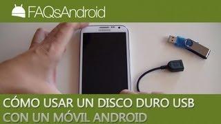 Cómo usar un disco duro USB con un móvil android | FAQsAndroid.com